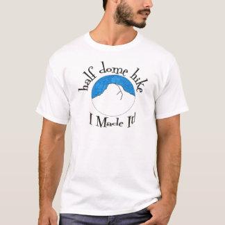 """Halbe Hauben-Wanderung """"ich machte sie! """" T-Shirt"""