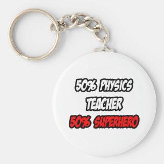 Halber Physik-Lehrer-… halb Superheld Schlüsselanhänger