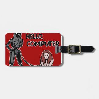 Hallo, Computer Kofferanhänger