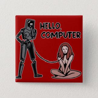 Hallo, Computer Quadratischer Button 5,1 Cm