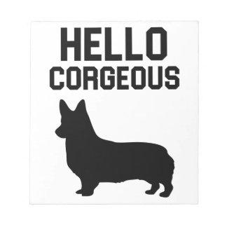 Hallo Corgeous Notizblock