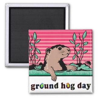 Hallo, Groundhogs Schatten - Quadratischer Magnet
