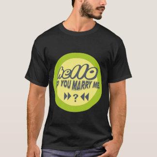 hallo heiraten Sie mich T-Shirt