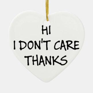 Hallo interessiere mich ich nicht Dank Keramik Herz-Ornament
