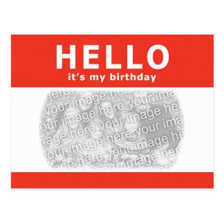 hallo, ist es mein Geburtstag! Nametag Postkarte