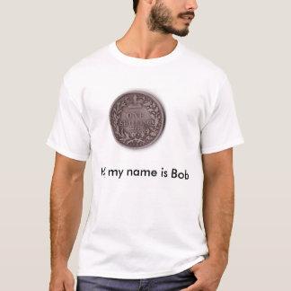 Hallo, ist mein Name Bob T-Shirt