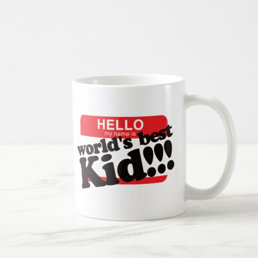 hallo ist mein name das beste kind der welt tee tasse zazzle. Black Bedroom Furniture Sets. Home Design Ideas