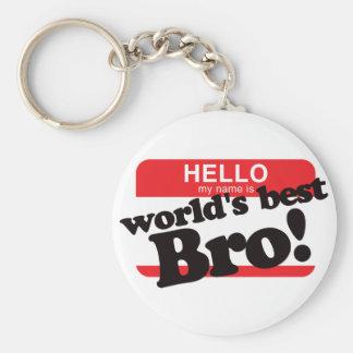 Hallo ist mein Name der beste Bruder der Welt Standard Runder Schlüsselanhänger