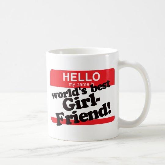 hallo ist mein name die beste freundin der welt tasse zazzle. Black Bedroom Furniture Sets. Home Design Ideas