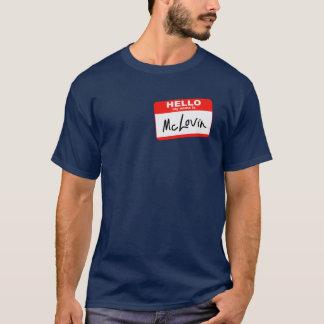Hallo ist mein Name McLovin T-Shirt