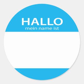 Hallo Mein Namensist-Deutschhallo Namensschild Runder Aufkleber