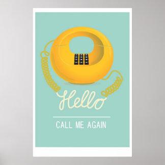 Hallo - rufen Sie mich wieder an Poster