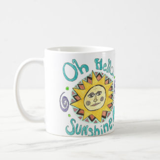"""""""Hallo, Sonnenschein-"""" Tasse"""