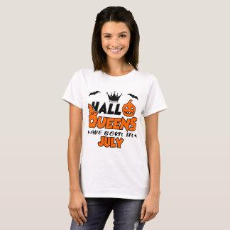 HALLOQUEENS SIND IM JULI GEBOREN T-Shirt