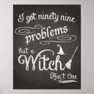 Halloween-Kunst, 99 Probleme aber eine Hexe Poster