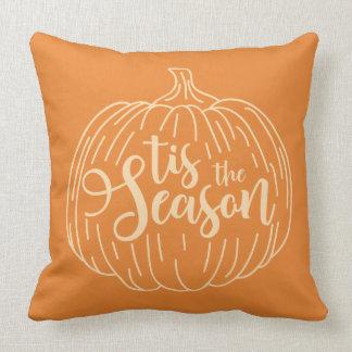 Halloween Tis das Wurfs-Kissen der Jahreszeit-  Kissen
