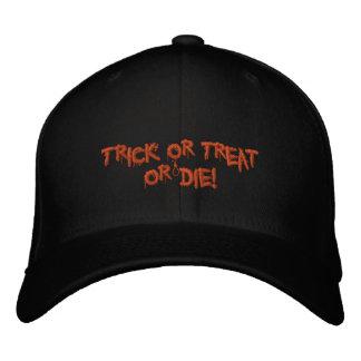 Halloweentrick oder -Leckerei oder sterben! Bestickte Mützen