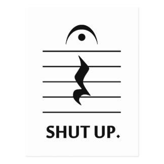 Halt die Schnauze durch Musik-Anmerkung Postkarte