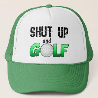 Halt die Schnauze und spielen Sie Golf Truckerkappe