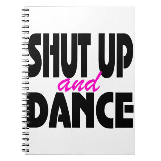 Halt die Schnauze und tanzen Sie Spiral Notizblock