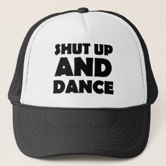 Halt die Schnauze und tanzen Sie Truckerkappe
