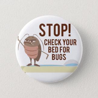 Halt! Karo Ihr Bett für Wanzen Runder Button 5,7 Cm