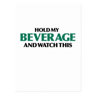 Halten Sie mein Getränk (Grün mischen) wieder Postkarte