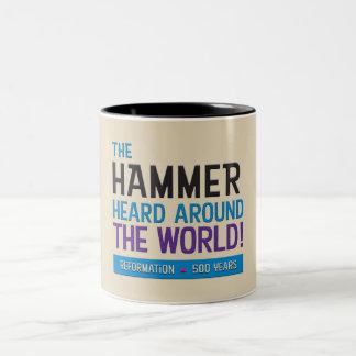 Hammer gehört um Welt Zweifarbige Tasse