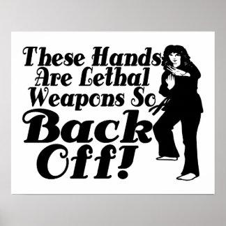 Hände sind Waffen-weiblicher Kriegskünstler Poster