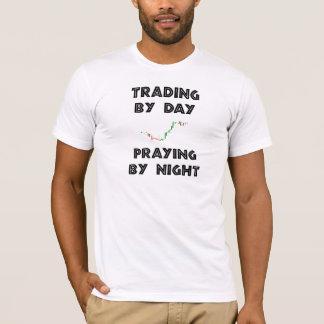 Handel bis zum dem Tag, der bis zum Nacht betet T-Shirt