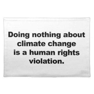 Handeln nichts über Klimawandel Tischset