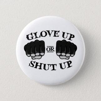Handschuh hoch oder geschlossen runder button 5,1 cm