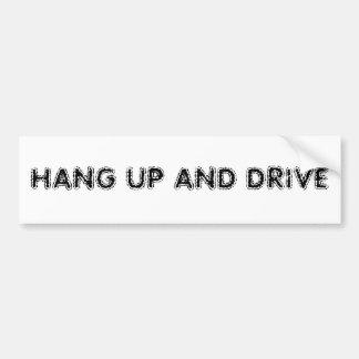Hängen Sie oben und fahren Sie Autoaufkleber