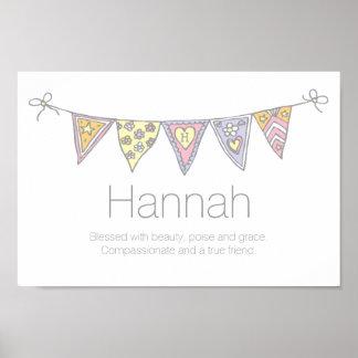 Hannah-Mädchen Name und Bedeutungsflaggenplakat Poster