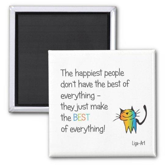 HAppy cat Quadratischer Magnet