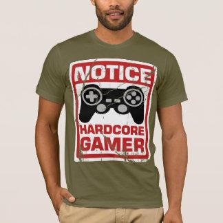 Hardcoregamer-Mitteilungs-Schild T-Shirt