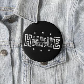 HardcoreHerbivore (weiß) Runder Button 10,2 Cm