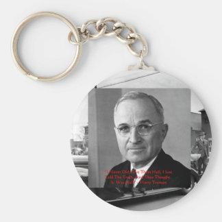 """Harry Truman""""gab nie Höllen-"""" Schlüsselanhänger"""