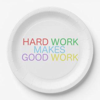 Harte Arbeit macht gute Arbeit Pappteller
