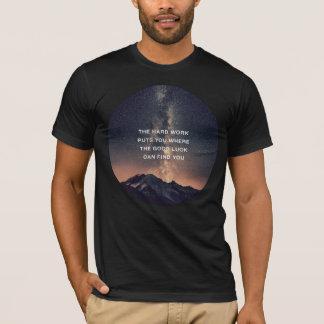 """""""Harte Arbeit """" T-Shirt"""