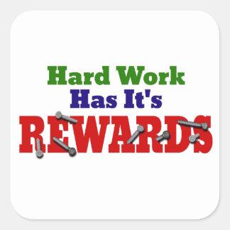 Harte Arbeits-Anerkennung Quadratsticker