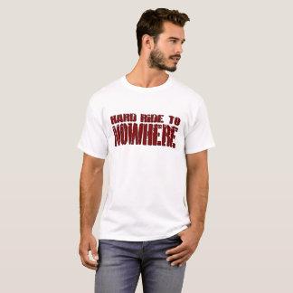 Harte Fahrt zum T - Shirt der Nirgendwo-Männer