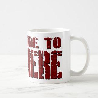 Harte Fahrt zur Nirgendwo-Kaffee-Tasse Kaffeetasse