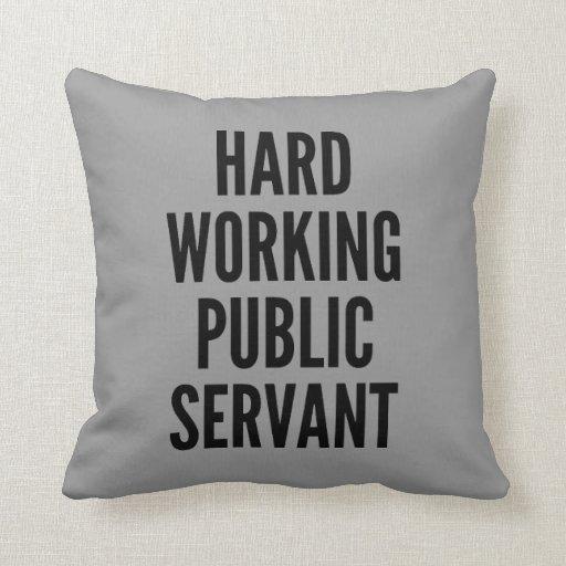 Harter arbeitender Beamter Kissen