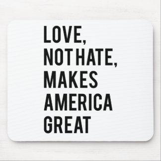 Hass der Liebe nicht macht Amerika groß Mousepad