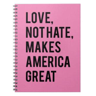 Hass der Liebe nicht macht Amerika groß Spiral Notizblock