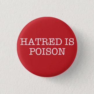 Hass ist Gift kleiner SchreibmaschineSchriftart Runder Button 2,5 Cm