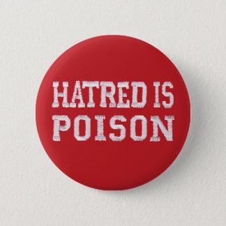 Hass ist Gift mittlerer roter NähenSchriftart Runder Button 5,7 Cm