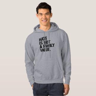 Hass ist nicht ein Familienwert - - LGBTQ Rechte - Hoodie