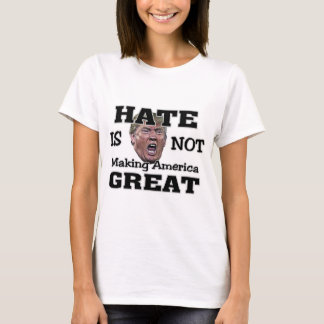 Hass ist nicht groß T-Shirt